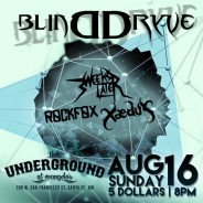Concert Review: Xaedus, Rockfox, Blinddryve, and 3 Weeks Later At The Underground