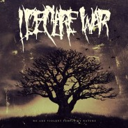 Album Review: I Declare War -We Are Violent People By Nature