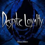 Album Review: Despite Loyalty – Despite Loyalty