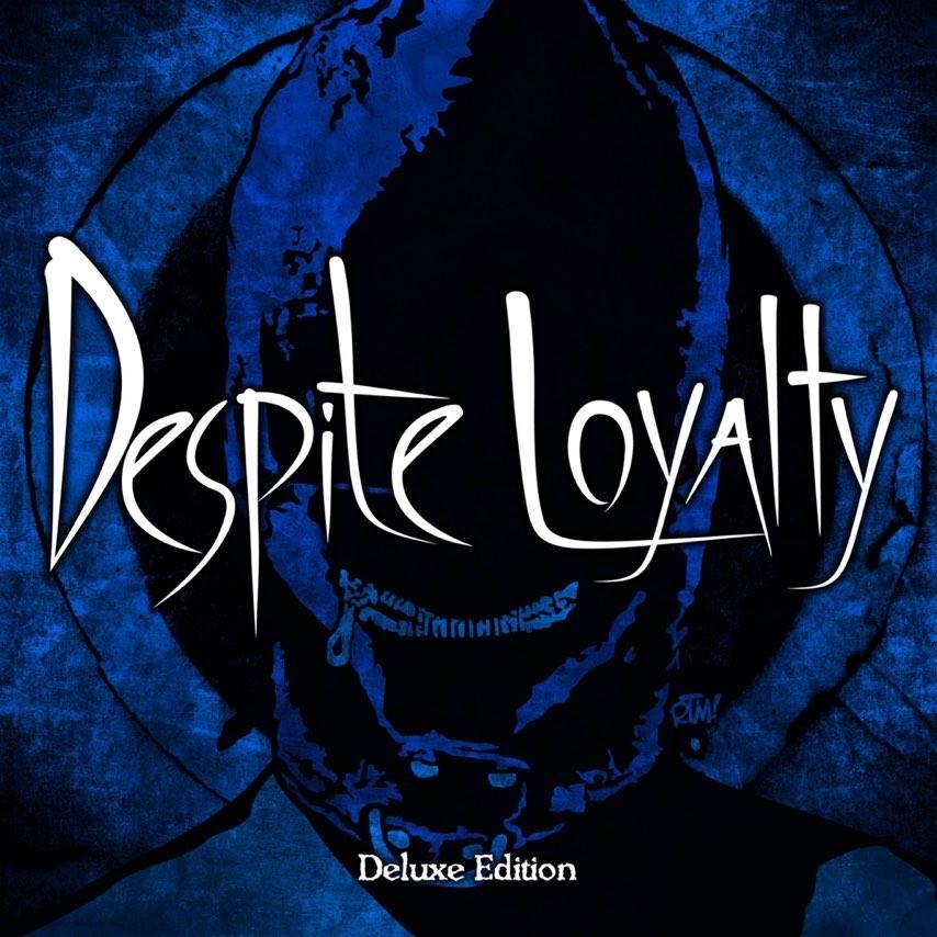 despiteloyalty