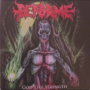 Album Review: Deforme – God-Like Strength