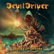 Album Review: DevilDriver – Dealing with Demons I